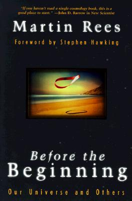 Before the Beginning By Rees, Martin