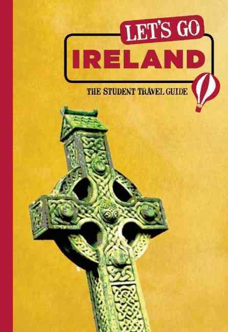 Let's Go Ireland By Harvard Student Agencies, Inc. (COR)